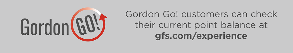 Gordon Go! customers can check their current point balance at gfs.com/experience